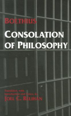 Consolation of Philosophy By Boethius/ Relihan, Joel C. (TRN)