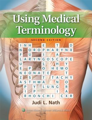 Using Medical Terminology By Nath, Judi