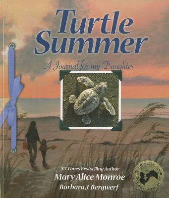 Turtle Summer By Monroe, Mary Alice/ Bergwerf, Barbara J. (PHT)
